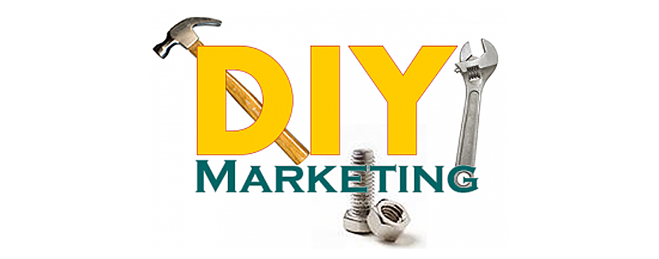 DIY Marketing: Assessing its true cost
