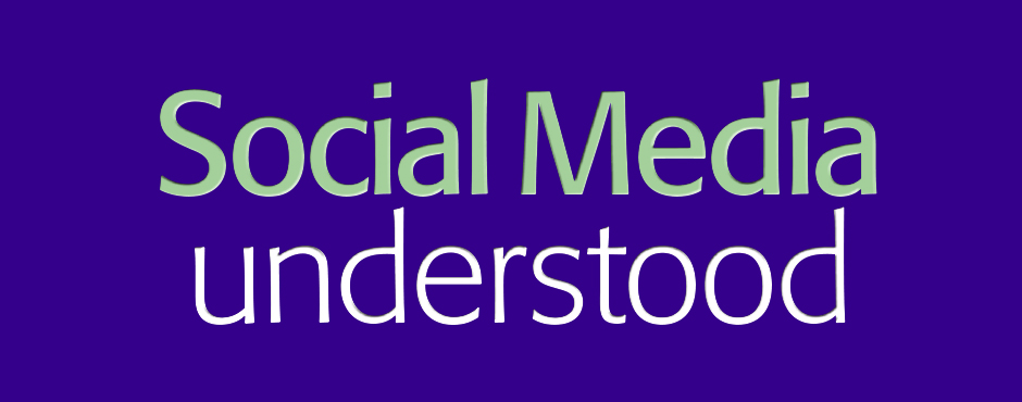 Social Media Understood... Heres the ebook